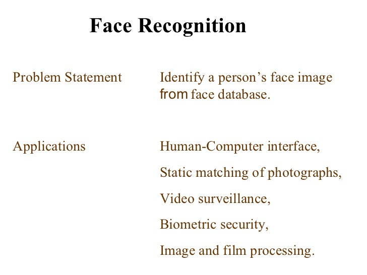 face detection system Abstract in this paper, a fast, reliable automatic human face and facial feature  detection is one of the initial and most important steps of face analysis and.