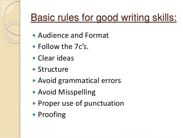 Lovely Academic Writing Skills Of 6 Basic Rules For Good Writing Skills