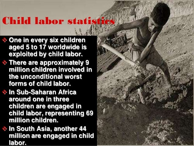 ppt on child labour child labor in 