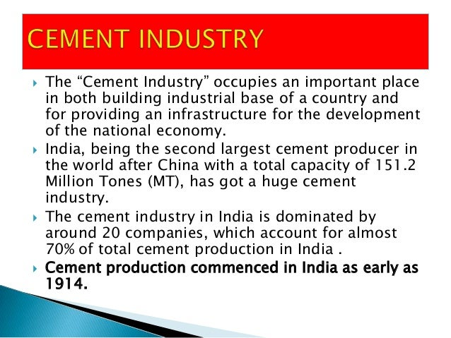 ppt on cement industry Overview of the cement industry in the countries of the customs union introduction | 1 introduction the cement industry is one of the most promising in the economy in the countries of the.