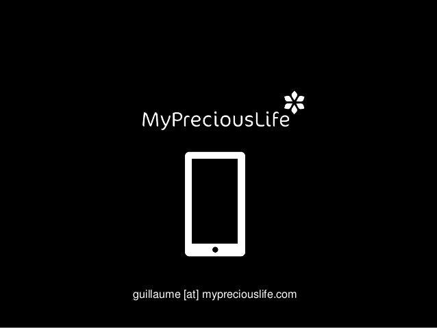 guillaume [at] mypreciouslife.com