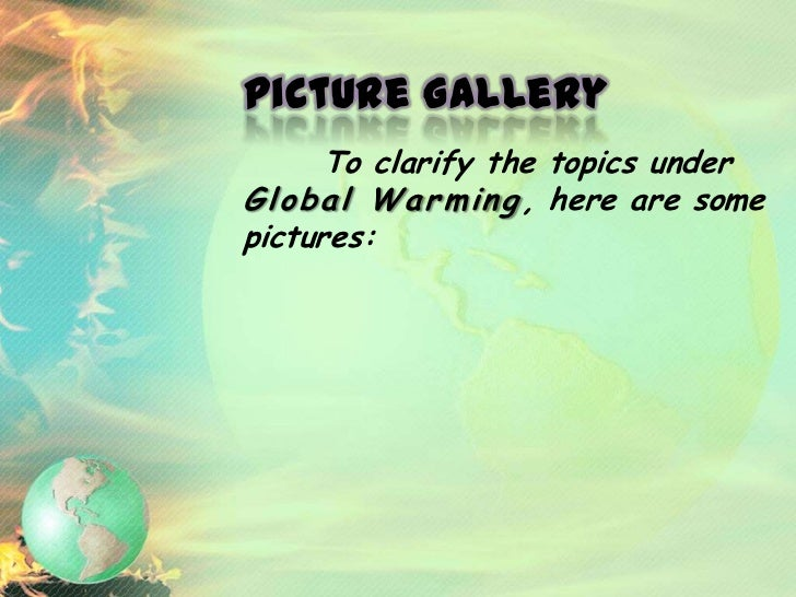 One of the upshots of GlobalWarming which will cause anincrease in sea-level.