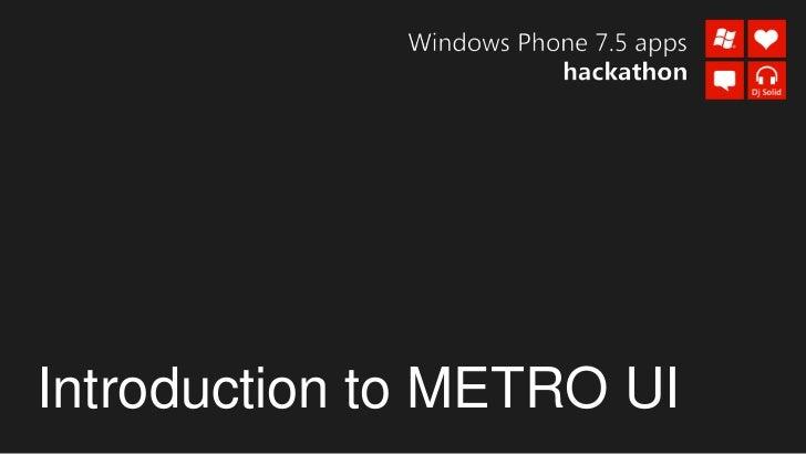 Introduction to METRO UI