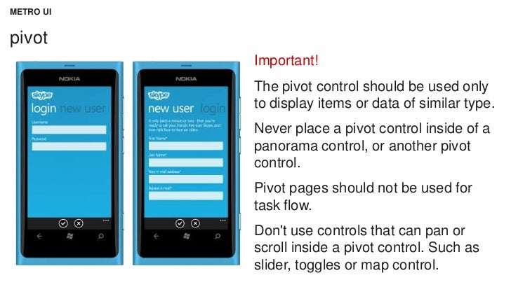 METRO UIpivot           Important!           The pivot control should be used only           to display items or data of s...