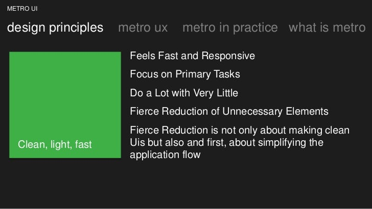 METRO UIdesign principles      metro ux     metro in practice what is metro                        Feels Fast and Responsi...