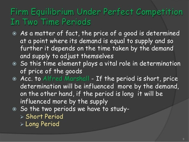 demand under perfect competition essay The supply-and-demand model applies most accurately when there is perfect competition this is an abstraction, because no market is actually perfectly competitive.