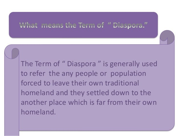 The Indian Diaspora classifed into two kinds:- 1) Forced Migration to Africa, Fiji or the Caribbean on account of slavery ...