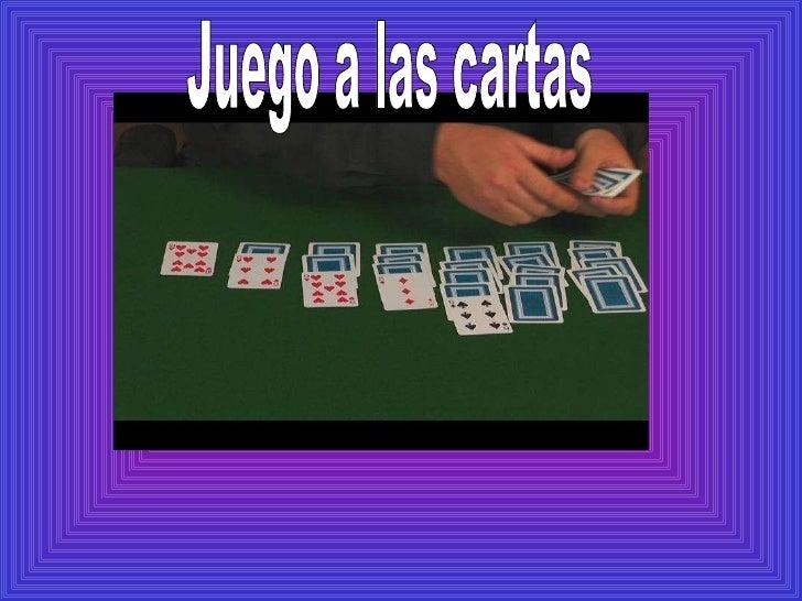 Juego a las cartas