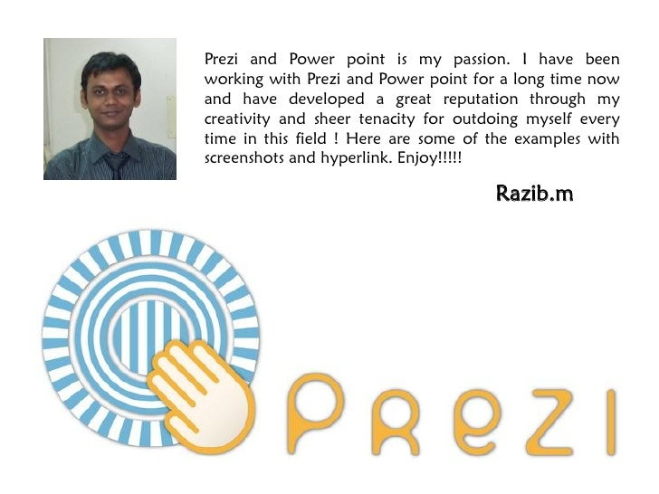 Prezi and Power point is my passion. I have beenworking with Prezi and Power point for a long time nowand have developed a...