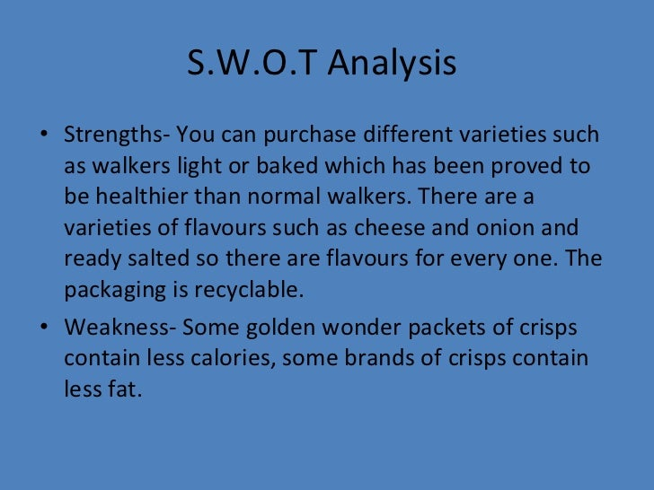 walkers swot crisps With strong similarities to the swot analysis for walkers the tows matrix ← micro and macro factors affecting walkers crisps.