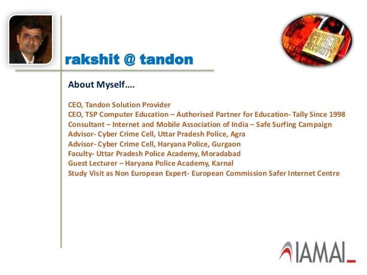 rakshit @ tandonAbout Myself….CEO, Tandon Solution ProviderCEO, TSP Computer Education – Authorised Partner for Education-...