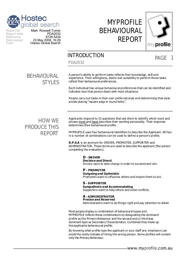 www.myprofile.com.au PAGE MYPROFILE BEHAVIOURAL REPORT PDA2032 1 Applicants respond to 32 questions that ask them to ident...
