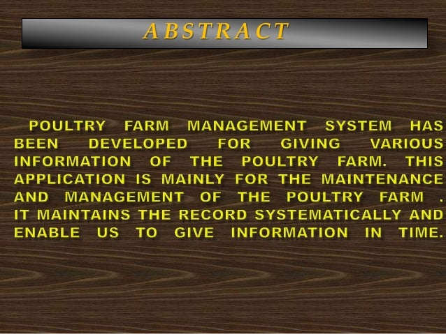 computerized poultry management system A flock-health monitoring system was initiated in 1982 with the cooperation of the  poultry  necropsy and scoring of gross observations (b) a computer program for  data  parasite control (eg coccidiosis), management and nutrition programs.