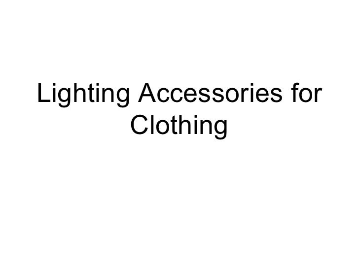 Lighting Accessories for Clothing