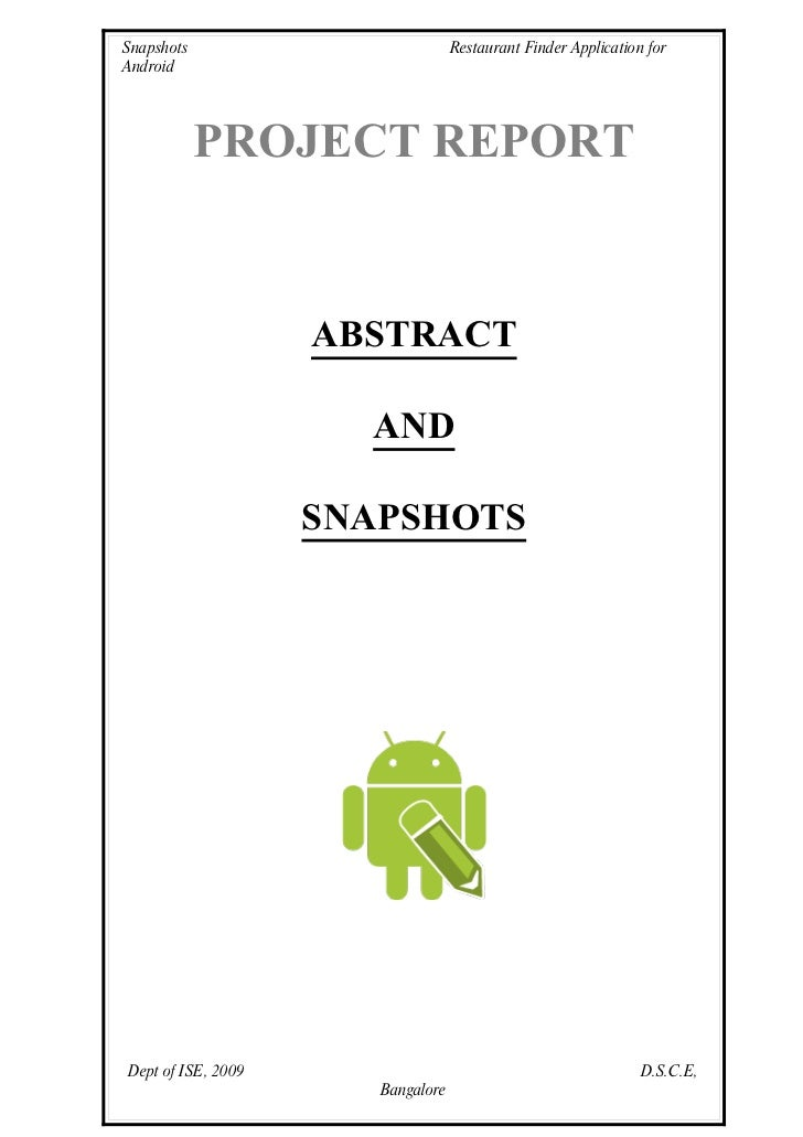 Snapshots                          Restaurant Finder Application for Android                 PROJECT REPORT               ...