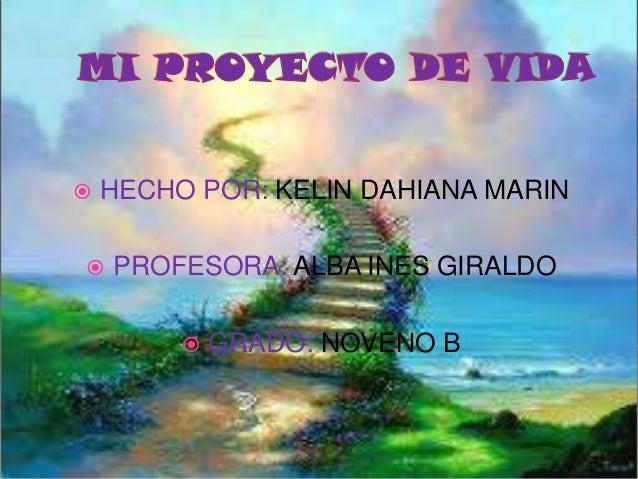  HECHO POR: KELIN DAHIANA MARIN  PROFESORA: ALBA INES GIRALDO  GRADO: NOVENO B
