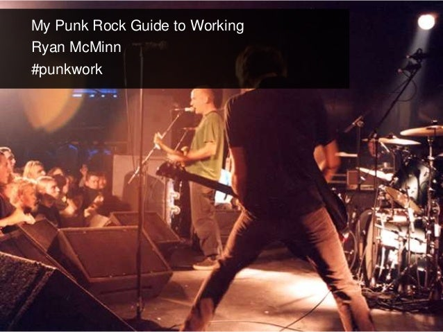 My Punk Rock Guide to WorkingRyan McMinn#punkwork