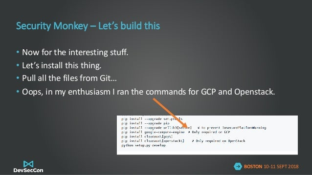 DevSecCon Boston 2018: My rage quit journey: configuring Netflix tool…