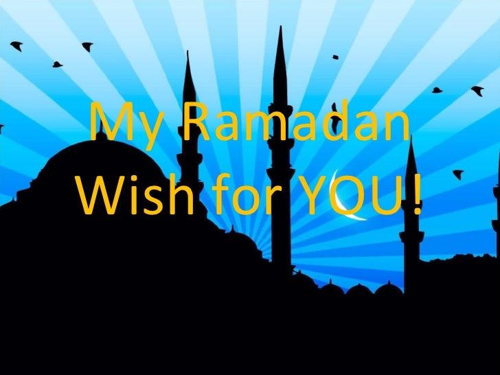My Ramadan Wish for YOU!
