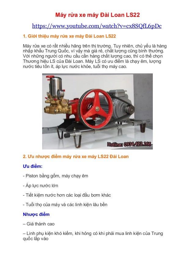 Máy rửa xe máy Đài Loan LS22 https://www.youtube.com/watch?v=cx8SQfL6pDc 1. Giới thiệu máy rửa xe máy Đài Loan LS22 Máy rử...