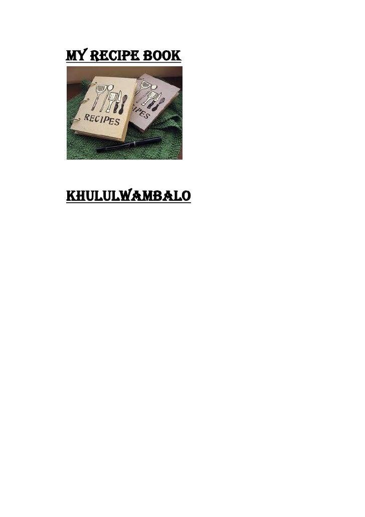 My Recipe BookKhululwambalo