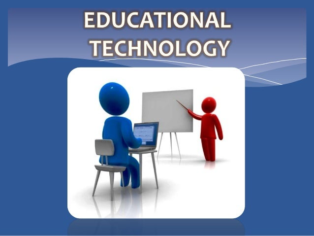 My reflection about educational technology Slide 2
