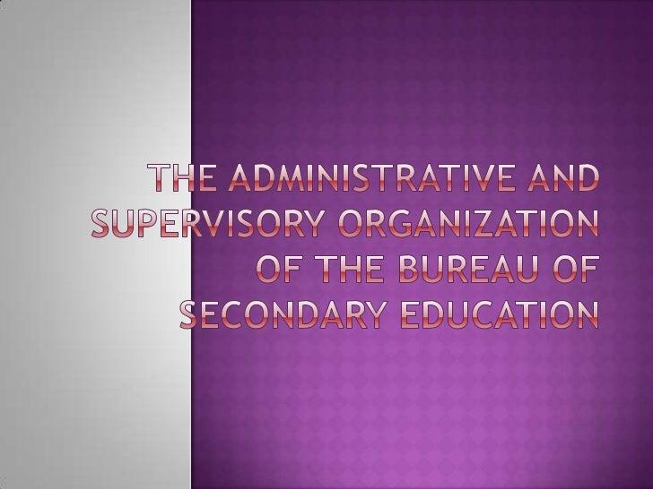 abolished the Bureau of Vocational Education and created the Bureau of Secondary Education.