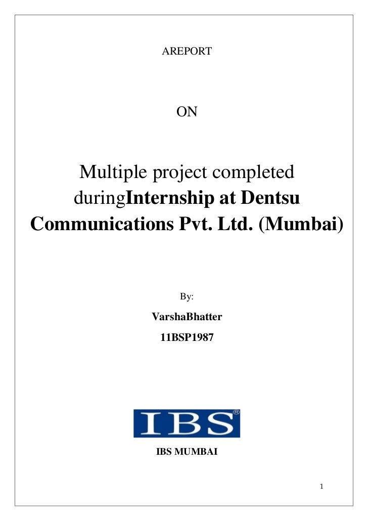 AREPORT                ON    Multiple project completed   duringInternship at DentsuCommunications Pvt. Ltd. (Mumbai)     ...