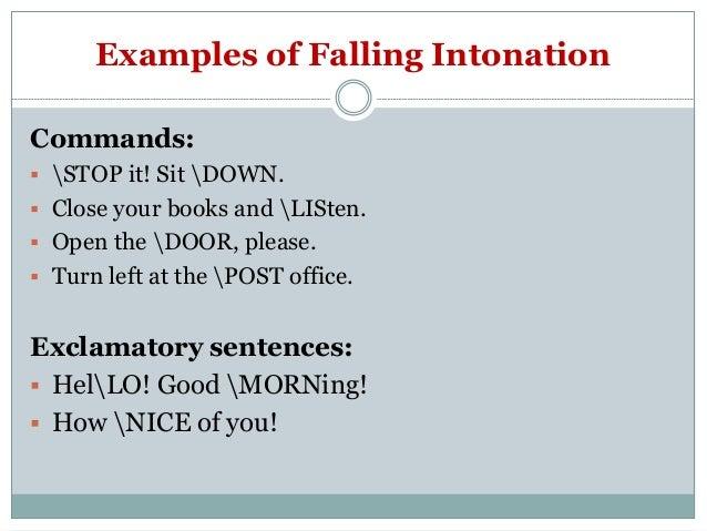 Imperative sentences.