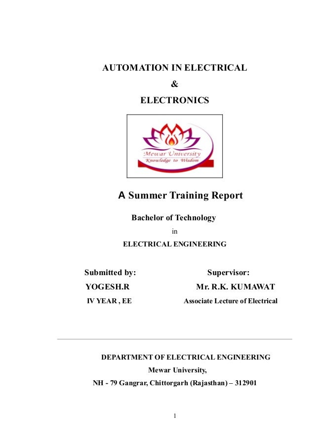 AUTOMATION IN ELECTRICAL & ELECTRONICS A Summer Training Report Bachelor of Technology in ELECTRICAL ENGINEERING Submitted...