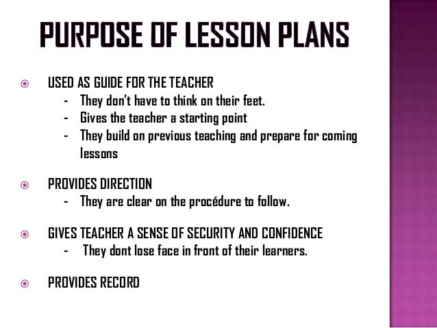 the purpose of a lesson plan Plan your lesson in author's purpose with helpful tips from teachers like you students will be able to determine an author's purpose when given different examples of texts.