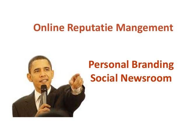Personal Branding Social Newsroom Online Reputatie Mangement