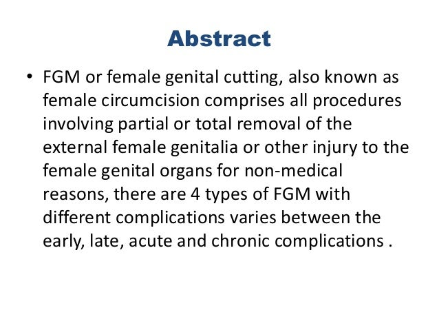 research outline female genital mutilation Based on the women's insights and an international literature review, this paper  outlines fgm/c practices, types, prevalence, motivations, risks,.