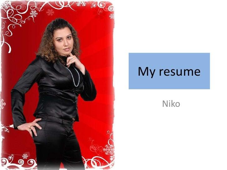 My resume     Niko