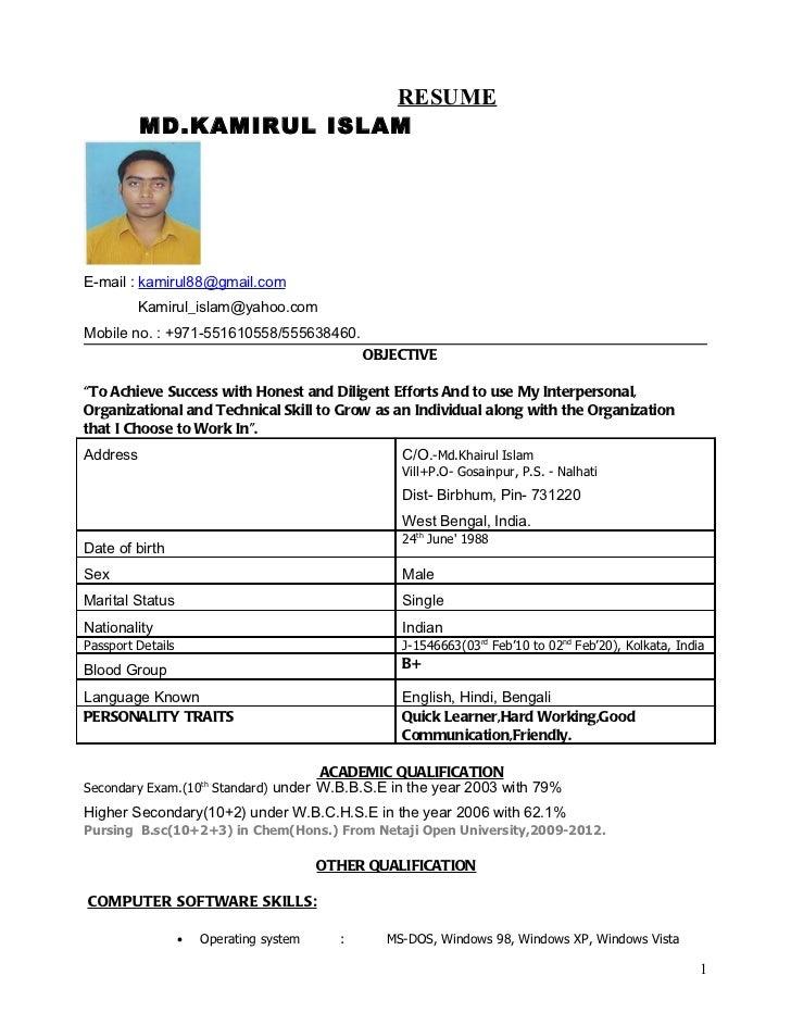 RESUME          MD.KAMIRUL ISLAME-mail : kamirul88@gmail.com         Kamirul_islam@yahoo.comMobile no. : +971-551610558/55...