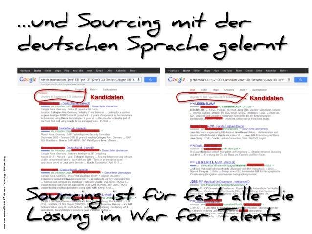 www.intercessio.de©201327HRmeetsTechnology–TMConsulting …und Sourcing mit der deutschen Sprache gelernt Sourcing ist für f...