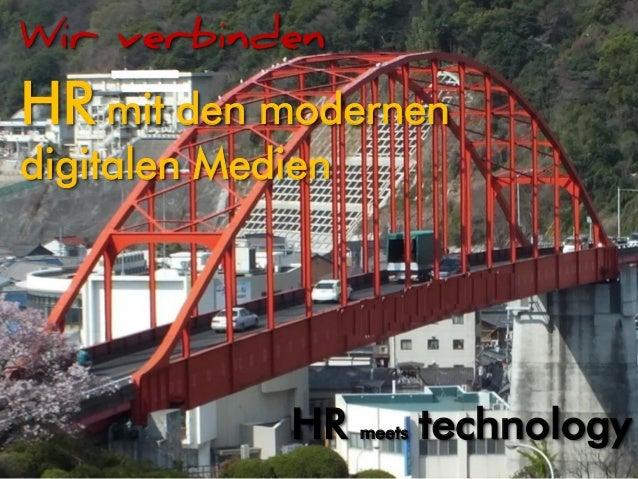 www.intercessio.de©20139HRmeetsTechnology–TMConsulting HR meets technology Wir verbinden HR mit den modernen digitalen Med...