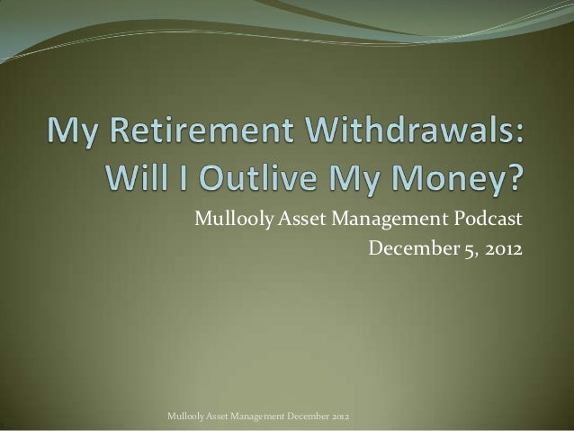 Mullooly Asset Management Podcast                       December 5, 2012Mullooly Asset Management December 2012