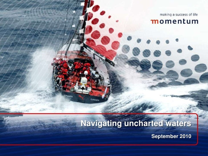 Navigating uncharted waters<br />September 2010<br />