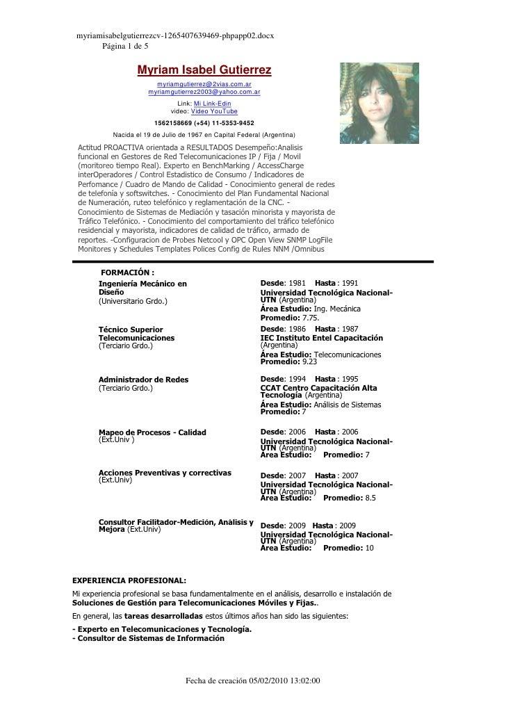 "HYPERLINK "" http://www.bumeran.com/cv/myriamgutier58"" Myriam Isabel Gutierrezmyriamgutierrez@2vias.com.armyriamgutierrez20..."