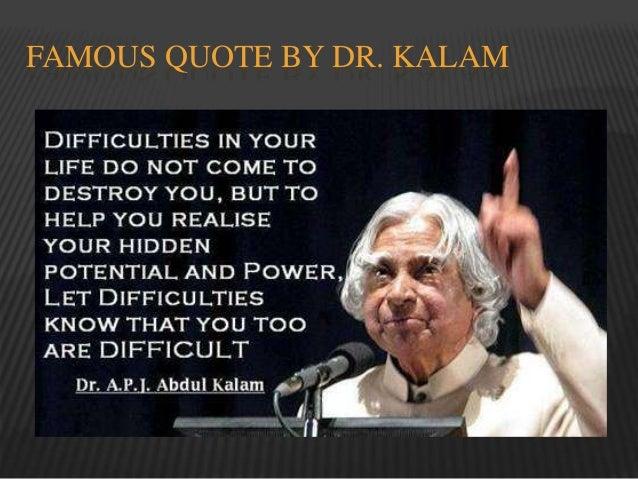 14 Realistic Quotes By APJ Abdul Kalam