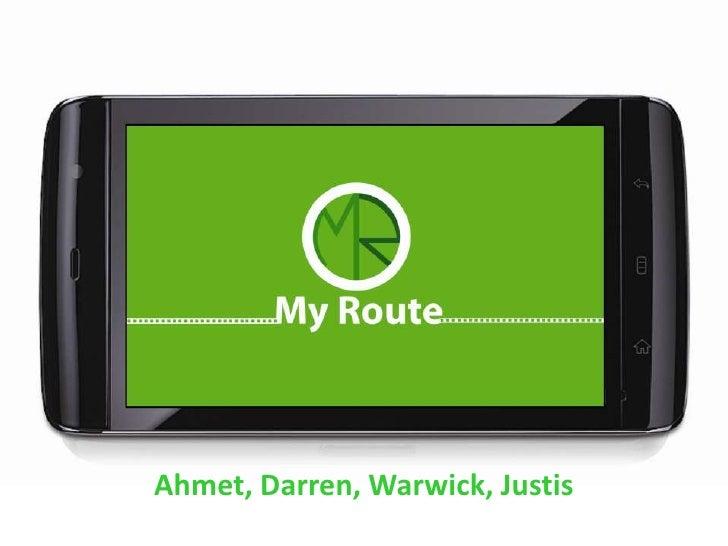 Ahmet, Darren, Warwick, Justis<br />