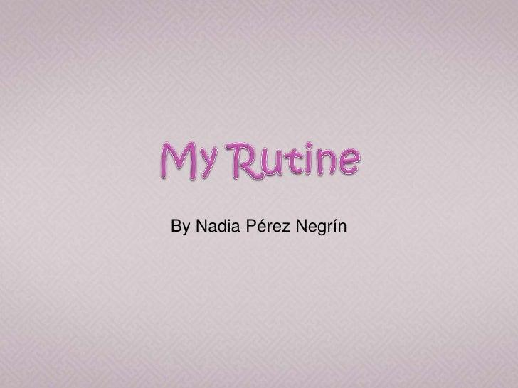 By Nadia Pérez Negrín