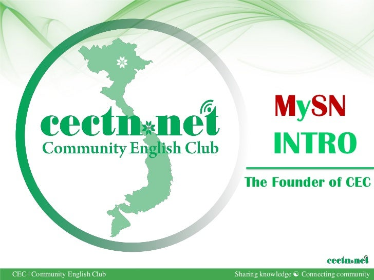 MySN                                          INTRO                                 The Founder of CECCEC   Community Engl...