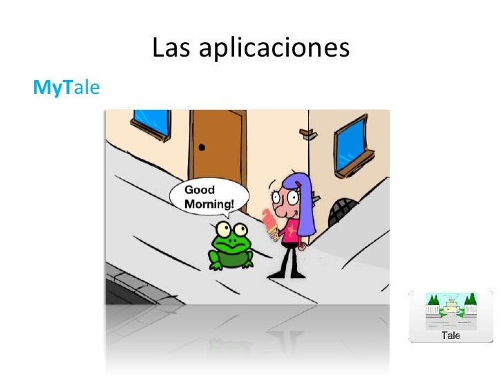 Las aplicaciones<br />MyTale<br />