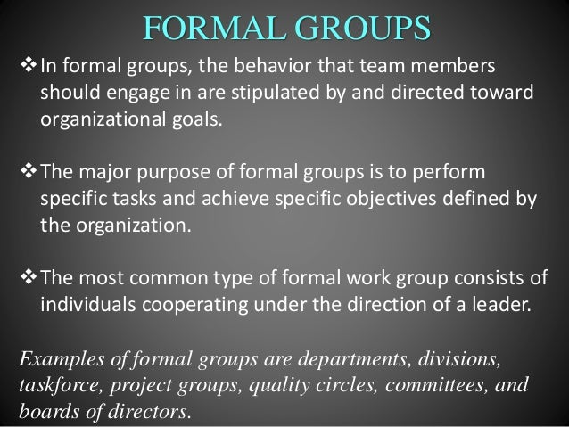 examples of formal groups in organizations