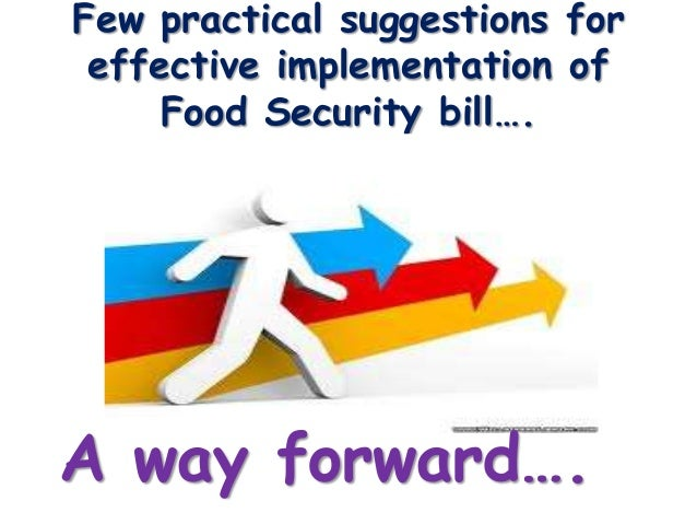 national food security bill passed in Are expanded through the recently enacted national food security act (nfsa)  the act goes a step  as per the national food security bill, 2011) after the act's.