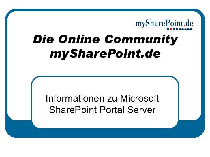 Die Online Community mySharePoint.de Informationen zu Microsoft SharePoint Portal Server
