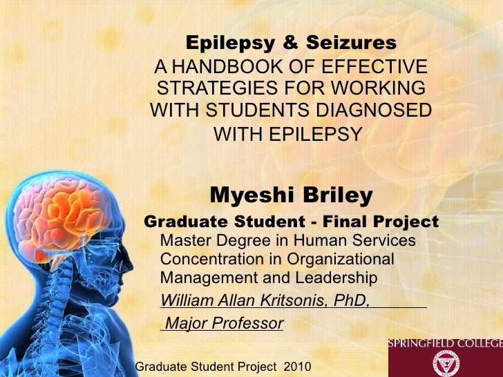 Epilepsy & Seizures A HANDBOOK OF EFFECTIVE STRATEGIES FOR WORKING WITH STUDENTS DIAGNOSED WITH EPILEPSY   Myeshi Briley G...