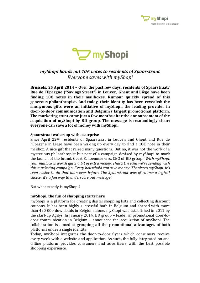 myShopi hands out 10€ notes to residents of Spaarstraat Everyone saves with myShopi Brussels, 25 April 2014 – Over the pas...